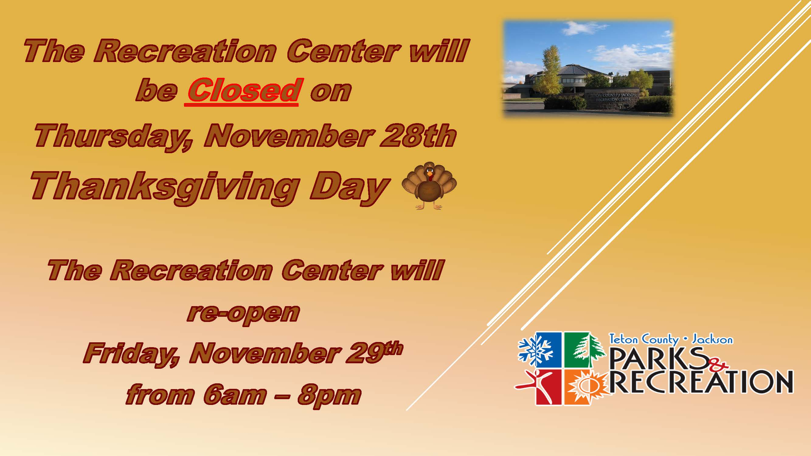 Recreation Center Closure - Thanksgiving Day  Nov 28 2019 - Web and Social Media Flier (003)